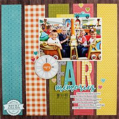 Fair Memories layout by Becki Adams - Creative Scrapbooking with Sketches and a Video Tutorial - Stamp & Scrapbook EXPO