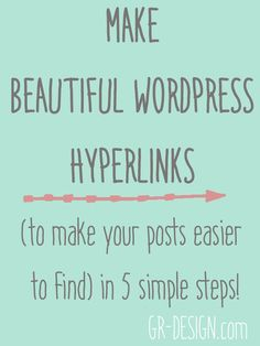 Wordpress blogging tips for beginners: make your posts easier to find by changing the hyperlinks to something simply like, for example, gr-design.com/simplify // GR-DESIGN.COM