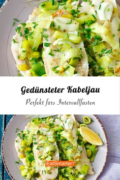Intermittent fasting recipe: Steamed cod - perfect if you want to fast and do the 8 method Clean Eating Recipes, Diet Recipes, Vegetarian Recipes, Healthy Recipes, Healthy Diet Tips, Healthy Nutrition, Diet Menu, Food Menu, Vegetable Drinks