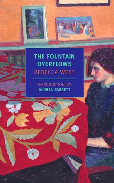 The Fountain Overflows by Rebecca West Used Books, Great Books, Brooklyn Book, Holly Smith, Modern Books, Book Festival, Living On The Edge, Interesting News, Coming Of Age