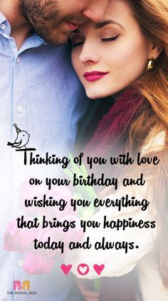 You could either convey your wishes in person or send them a text as the clock strikes 12 and be the first person to wish them. For some variety, here is a list of 55 best love birthday messages that you can share with the special one in your life. Happy Birthday Quotes For Her, Birthday Quotes For Girlfriend, Birthday Wishes For Lover, Romantic Birthday Wishes, Birthday Message For Boyfriend, Birthday Wish For Husband, Happy Birthday Special Person, Happy Birthday Husband Romantic, Best Birthday Wishes Messages