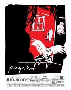 "Moxie Cinema Hitchcock Film Series poster for ""Psycho""  by Daniel Zender"