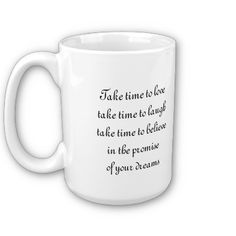 Start your day off right with a custom mug! Sip from one of our many Love coffee mugs, travel mugs and tea cups offered on Zazzle. Love Takes Time, I Love Coffee, Custom Mugs, Make And Sell, Happy Quotes, Art Work, Dreaming Of You, Tea Cups, Coffee Mugs