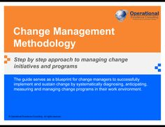 https://flevy.com/browse/strategy-marketing-and-sales/change-management-methodology-241/ref/documentsfiles/ Change is the only constant in the work environment today. For change to be successful, it has to be effectively managed. To achieve this, it is essential that the human aspects of change be addressed throughout the change process.