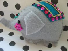 Oh little felt circus elephant I love you so!