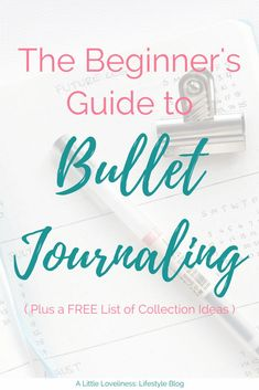 Plan your life the way you want it with a bullet journal! See how to set one up, why you will love it, best supplies to use, and a FREE collection ideas printable! How to Start A Bullet Journal