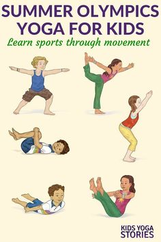 Kids Health Summer Olympics for Kids: yoga poses for kids inspired by various sports Kids Yoga Stories - Summer Olympics for Kids Yoga Poses Yoga Enfants, Kids Yoga Poses, Cool Yoga Poses, Yoga Poses For Beginners, Yoga For Kids, Exercise For Kids, Sports Activities For Kids, Kids Sports, Partner Yoga