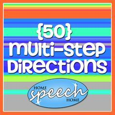 50 Multi-Step Directions for Speech Therapy Practice  (This is something my son is working on in Speech, but I can also do it at home)