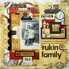Remember the Good Times: Rukin Brothers (Bo Bunny Timepiece) Heritage Scrapbook Pages, Scrapbooking Layouts, Family History, Old Photos, Swift, Good Times, Brother, Lisa, Bunny