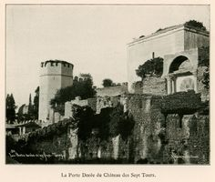 Golden Gate in Yedikule fortress (Heptapyrgion), Istanbul. Photographic Studio, Ottoman Empire, Urban Planning, Gravure, Abu Dhabi, Old Pictures, Golden Gate, Archaeology, Paris
