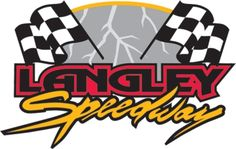"Larry King Law's Langley Speedway Presents, ""Napa Auto Parts & Whelen Night at the Races"""
