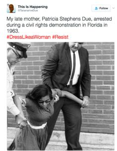 And this woman shared what her mother, a civil rights demonstrator, wore to resist. | Women Are Fighting Trump's Alleged Dress Code With The