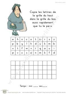 Dans les fiches de travail « Copier les lettres de la grille » l'élève doit copier les lettres de la case du haut dans la case du bas aussi rapidement que possible.