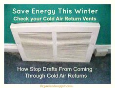 Save energy this winter, check your cold air return vents
