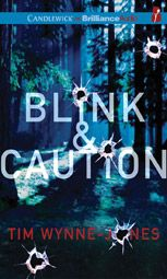 Blink & Caution by Tim Wynne-Jones; read by MacLeod Andrews AUDIO