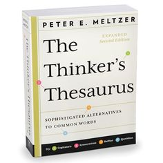 "The Philomath's Thesaurus - Instead of just offering ""converse"" as a synonym for ""chat,"" this intellectual thesaurus provides ""confabulate"" as a more interesting alternative."