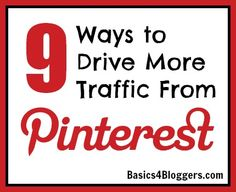 9 Ways to Drive More Traffic from Pinterest