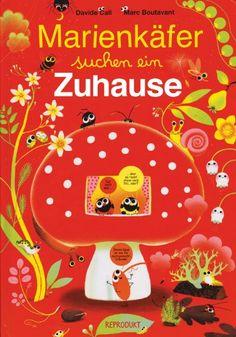Marienkäfer suchen ein Zuhause von Marc Boutavant - richtig süß aufgemacht, mit vielen vielen Sprechblasen und tolle Häuser zum bewohnen, Witz und Humor und ganz viel zu entdecken!!!!  Toll!!!!