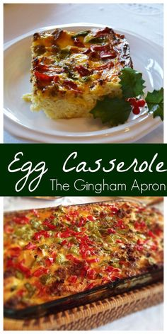 Egg Casserole:  Make it ahead and just pop it in the oven while you unwrap gifts. SO EASY! Our family has this every year on Christmas morning.