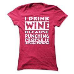 I Love Drink Wine T Shirts, Hoodies, Sweatshirts. CHECK PRICE ==► https://www.sunfrog.com/Funny/I-Love-Drink-Wine-Ladies.html?41382