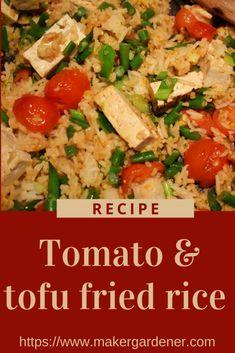 Tomato and tofu fried rice how to cook it at home. Vegan and gluten free recipe. #tomatotofufriedrice