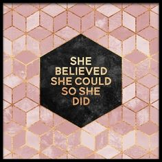 She Believed she could so she did Poster i gruppen Posters hos Desenio AB (2378)