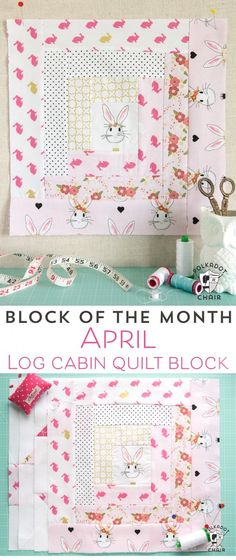 April Block of the Month; Log Cabin Quilt Block Tutorial - Page 2 of 2 - The Polka Dot Chair Easy Sewing Projects, Sewing Projects For Beginners, Sewing Hacks, Sewing Tips, Sewing Ideas, Sewing Crafts, Simple Projects, Diy Crafts, Polka Dot Chair