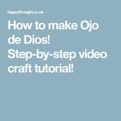 How to make Ojo de Dios! Step-by-step video craft tutorial!