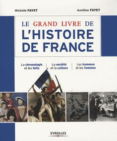 Le grand livre de l'Histoire de France http://catalogues-bu.univ-lemans.fr/flora_umaine/jsp/index_view_direct_anonymous.jsp?PPN=179983415