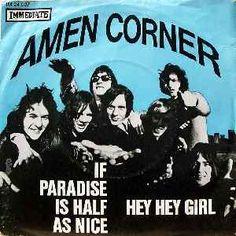 Amen  Corner - If Paradise Is Half As Nice