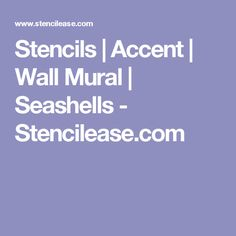 Stencils   Accent   Wall Mural   Seashells - Stencilease.com