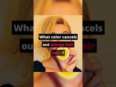 What Color Cancels Out Orange Hair Dye? Shorts #Shorts Beach Wave Perm, Beach Waves, Orange Hair Dye, Hair Dye Colors, Looking For Women, Dyed Hair, Rid, Your Hair, How To Remove
