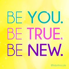 Britt Nicole be you. Be true. Be new.
