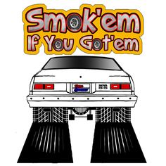 Smok'em if you Got'em T-Shirts 1975-79 Nova #Hanes