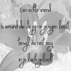 Vriendschap True Quotes, Best Quotes, Funny Quotes, Language Quotes, Word Sentences, World Quotes, Dutch Quotes, Perfection Quotes, Amazing Quotes