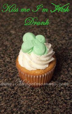 Kiss me I'm Irish Cupcakes! Great for Saint Patty's Day!     http://www.midgetmomma.com/?p=61190