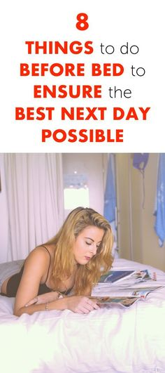 8 Things To Do Before Bed To Ensure The Best Next Day Possible