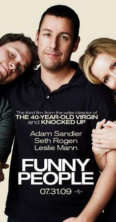 Directed by Judd Apatow.  With Adam Sandler, Seth Rogen, Leslie Mann, Eric Bana. When seasoned comedian George Simmons learns of his terminal, inoperable health condition, his desire to form a genuine friendship causes him to take a relatively green performer under his wing as his opening act.