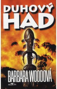 Duhový had - Barbara Wood #alpress #barbarawood #had #knihy #román