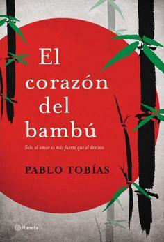 ESTIU-2014. Pablo Tobías. El corazón del bambú. N(TOB)COR