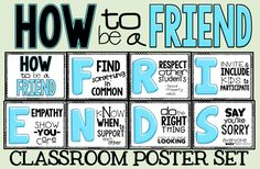 Being a FRIEND can be tough for kids. Sometimes we need to teach them HOW to be a friend. Free classroom poster set or full version ($)