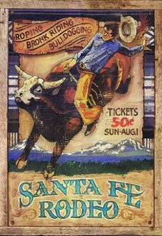 Wild West Posters on Pinterest | Rodeo, Rodeo Cowboys and Cowboys