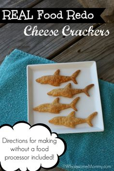 Homemade Cheese Crackers  SO easy and only a 5 ingredients. Super easy in the food processor - or also directions if you don't own a food processor. MY kids GOBBLED them up!  From WholesomeMommy.com