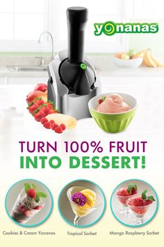 "Want to impress guests with simple, elegant desserts that are good for you? You can with Yonanas! Create endless combinations of 100% Fruit Soft Serve & banana ""ice cream"" in seconds!"