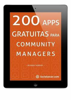 200 aplicaciones gratis de gestión para el Community Manager