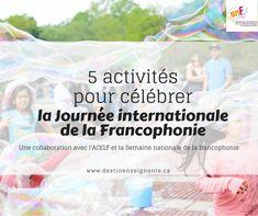 5 activités pour célébrer la journée internationale de la francophonie. ACELF et SNF. Le fabuleux destin d'une enseignante.