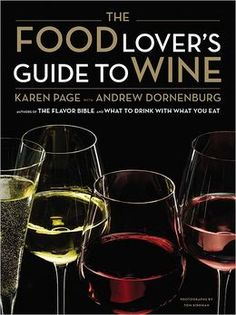 The Food Lover's Guide to Wine -