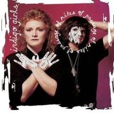 (1992) Indigo Girls - Rites of Passage