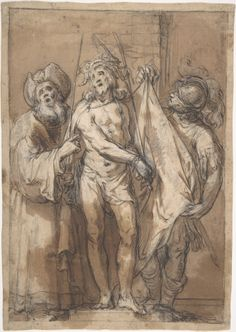 Abraham Bloemaert (Netherlandish,1566–1651).  Ecce Homo, Pen and brown ink, brown wash, over black chalk, heightened with white gouache, 10 1/2 x 7 1/2 in. (26.7 x 19 cm). © The Metropolitan Museum of Art.
