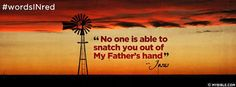 No One Can Snatch You Out Of God's Hand.